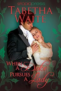When a Duke Pursues a Lady (Ways of Love Book 3)