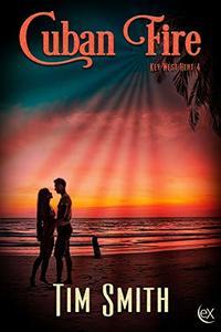 Cuban Fire (Key West Heat Book 4)