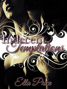 Indecent Temptations