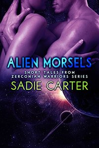 Alien Morsels: Short Tales from Zerconian Warrior Series