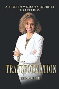 Transformation: A Broken Woman's Journey To Freedom (Just2Empower) - Published on Nov, -0001