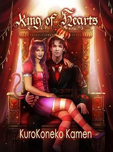 King of Hearts: A Wonderland Story (Genderbent Fairytales Collection, Book 4) - Published on Oct, 2018