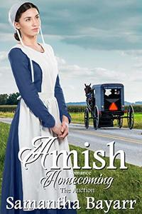 Amish Auction (Amish Homecoming Book 2)