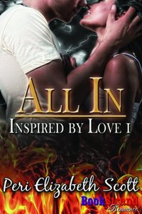 All In [Inspired by Love 1] (BookStrand Publishing Mainstream)