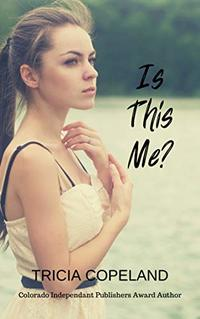 Is This Me? (Being Me Book 1) - Published on May, 2015