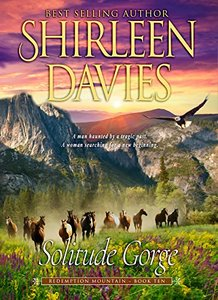 Solitude Gorge (Redemption Mountain Historical Western Romance Book 10) - Published on May, 2018