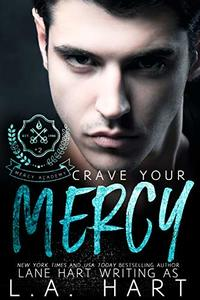Crave Your Mercy (Mercy Academy Book 2) - Published on Feb, 2020