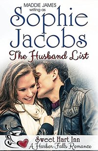 The Husband List: Sweet Hart Inn (A Harbor Falls Romance Book 9)