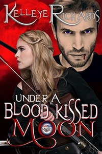 Under A Blood Kissed Moon (BloodMoon & Magic Book 1)