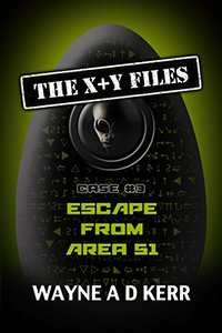Escape From Area 51 (The X + Y Files)