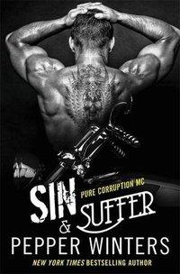 Sin & Suffer (Pure Corruption MC, #2)