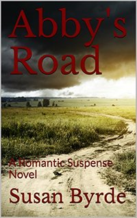 Abby's Road: A Romantic Suspense Novel - Published on Nov, 2017