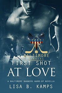First Shot At Love: A Baltimore Banners Warm-up Story