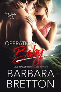 Operation: Baby (The Wilde Sisters)