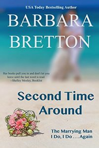 Second Time Around : Two Romantic Novellas