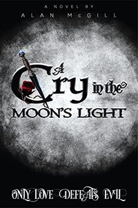 A Cry in the Moon's Light