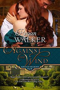 Against the Wind (Agents of the Crown Book 2) - Published on Mar, 2020