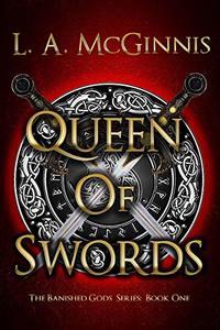 Queen of Swords (The Banished Gods Series  Book 1)