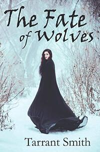 The Fate of Wolves (Legends of the Pale)