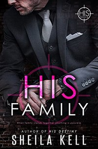 His Family: HIS Novella (HIS Series Book 6)