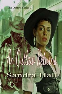 An Outlaw Returns (The Outlaw Series Book 3) - Published on Jun, 2019