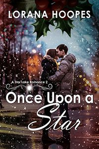 Once Upon a Star: A Star Lake Romance #2