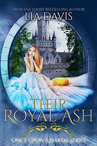 Their Royal Ash (Once Upon a Harem Book 4)