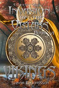 Invasion of the Ortaks: Book 6 Vikings