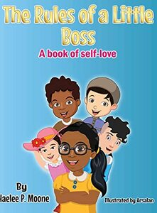 The Rules of a Little Boss: A book of self-love (The Big Boss)