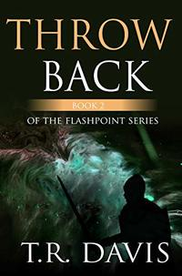 ThrowBack (Flashpoint Book 2)