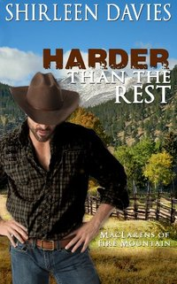 Harder Than The Rest (MacLarens of Fire Mountain Book 3) - Published on Oct, 2013