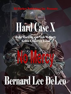 Hard Case 10: No Mercy (John Harding Series) - Published on Jan, 2018