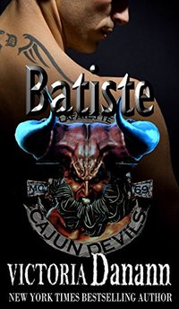 Batiste (Cajun Devils Book 1)