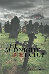 The Midnight Diet Club (Volume 1)
