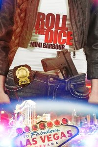 Roll the Dice (Vegas Series Book 2)