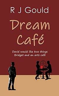 Dream Café: A witty, warm tale of love, life and fresh starts