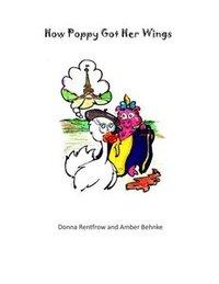 How Poppy Got Her Wings