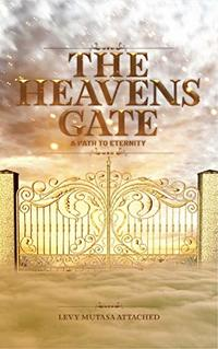 The Heavens Gate: A path to Eternity