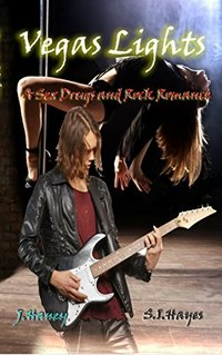 Vegas Lights (A Sex, Drugs and Rock Romance Book 1)