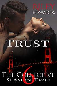 Trust: The Collective Season Two, Episode 6