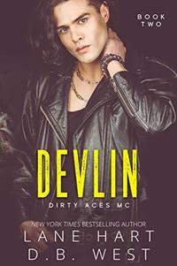 Devlin (Dirty Aces MC Book 2) - Published on Aug, 2020