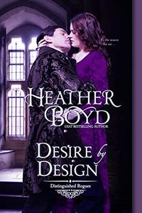 Desire by Design (Distinguished Rogues Book 14) - Published on Jul, 2020