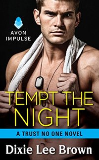Tempt the Night: A Trust No One Novel