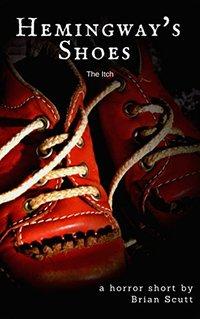 Hemingway's Shoes: A Short Horror