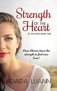 Strength of the Heart: Journey of the Soul