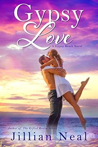Gypsy Love: A Gypsy Beach Novel