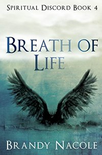 Breath of Life: Part 1 (Spiritual Discord Series Book 4)