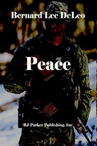 Peace - A Navy SEALS Novel (Action Thrillers Book 3)