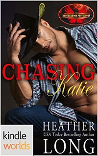 Brotherhood Protectors: Chasing Katie (Kindle Worlds Novella)