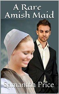 A Rare Amish Maid (Amish Maids Book 3)